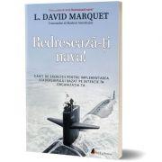 Redreseaza-ti nava! Caiet de exercitii - L. David Marquet