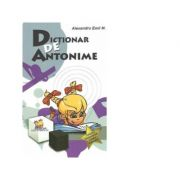 Dictionar de antonime - Emil M. Alexandru