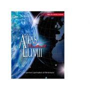 Marele Atlas ilustrat al Lumii - un portret cuprinzator al Pamantului imagine librariadelfin.ro