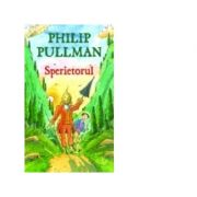 Sperietorul - Philip Pullman imagine librariadelfin.ro
