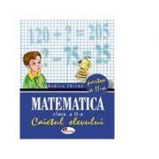 Matematica - Caietul elevului clasa a II-a, partea a II-a - Rodica Chiran imagine librariadelfin.ro