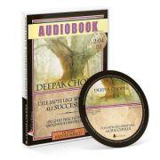 Audiobook. Cele sapte legi spirituale ale succesului - Deepak Chopra
