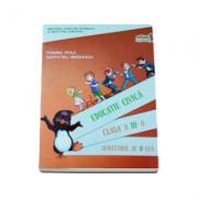 Educatie civica. Manual, pentru clasa a III-a Semestrul al II-lea. Contine CD - Cleopatra Mihailescu, Tudora Pitila imagine librariadelfin.ro