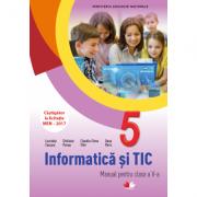 Informatica si TIC. Manual pentru clasa a V-a - Luminita Ciocaru, Stefania Penea, Claudia-Elena Stan, Oana Rusu imagine librariadelfin.ro