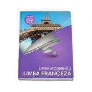 Limba Franceza, limba moderna 2, manual pentru clasa a V-a. Contine editia digitala - Doina Groza, Dan Ion Nasta imagine librariadelfin.ro