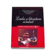 Limba si literatura romana manual pentru clasa a XI-a - Mircea Martin imagine librariadelfin.ro