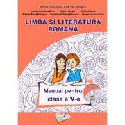 Limba si Literatura Romana. Manual pentru clasa a V-a - Adina Grigore, Cristina-Loredana Bloju, Virginia Rentea imagine librariadelfin.ro
