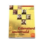 Literatura universala. Manual pentru clasa a XII-a - Florin Ionita, Maria Ionita, Marilena Lascar, Gheorghe Lazarescu imagine librariadelfin.ro