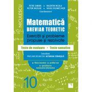 Matematica. Breviar teoretic. Exercitii si probleme propuse si rezolvate. Teste de evaluare - Teste sumative. Filiera teoretica, profilul real, specia imagine librariadelfin.ro