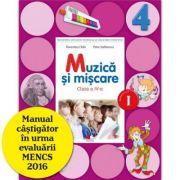 Muzica si miscare Manual pentru clasa a IV-a. Semestrul I. Contine CD - Florentina Chifu, Petre Stefanescu imagine librariadelfin.ro