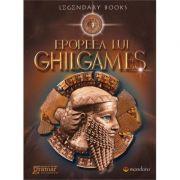 Epopeea lui Ghilgames imagine librariadelfin.ro
