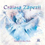 Craiasa Zapezii - Hans Christian Andersen. Ilustratii de Alan Marks imagine librariadelfin.ro
