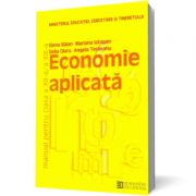 Manual Economie Aplicata pentru clasa a XII-a - Elena Balan imagine librariadelfin.ro