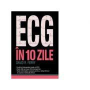 ECG-UL in 10 zile - David R. Ferry imagine librariadelfin.ro