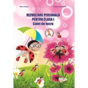 Dezvoltare Personala. Caiet de lucru pentru clasa I - Adina Grigore imagine librariadelfin.ro