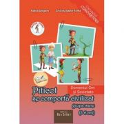 Piticot se comporta civilizat 5-6 ani. Domeniul Om si Societate - Adina Grigore imagine librariadelfin.ro