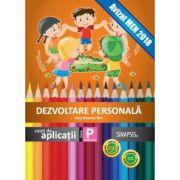 Dezvoltare personala, clasa pregatitoare. Super colorat - Anca Veronica Taut imagine librariadelfin.ro