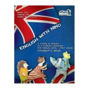 English with Nino. Student's Book (Cartea elevului). Clasa I