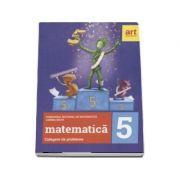 Matematica - Culegere de probleme pentru clasa a V-a. Concursul national de matematica - Lumina Math (ed. 2019) imagine librariadelfin.ro
