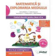 Matematica si Explorarea Mediului. Caietul Elevului, pentru clasa a II-a Semestrul al II-a (Stefan Pacearca ) imagine librariadelfin.ro
