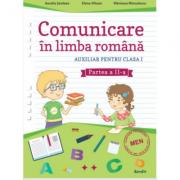 Comunicare in limba romana - Auxiliar pentru clasa I - Partea a II-a - Aurelia Seulean imagine librariadelfin.ro