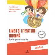 Auxiliar pentru clasa a III-a - Limba si literatura romana- semestrul I - Aurelia Seulean imagine librariadelfin.ro