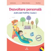 AUXILIAR PENTRU CLASA I Dezvoltare personala - Aurelia Seulean imagine librariadelfin.ro