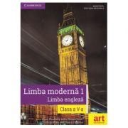 Limba moderna 1. Limba engleza, manual pentru clasa a V-a. Contine CD - Clare Kennedy imagine librariadelfin.ro