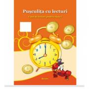 Pusculita cu lecturi - Caiet de lecturi pentru clasa I - Corina Istrate imagine librariadelfin.ro
