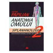 Anatomia omului. Splanhnologia. Volumul 2 (Victor Papilian)