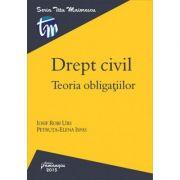 Drept civil. Teoria obligatiilor (Iosif Robi Urs, Petruta Elena Ispas) imagine librariadelfin.ro