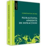 Pluralitatea aparenta de infractiuni (Constantin Duvac) imagine librariadelfin.ro