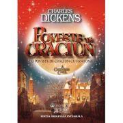 Poveste de Craciun - Charles Dickens imagine librariadelfin.ro