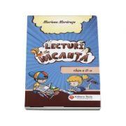 Lecturi de vacanta. Clasa a II-a - Mariana Morarasu imagine librariadelfin.ro