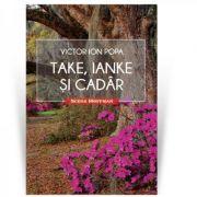 Imagine Take, Ianke Si Cadar - Victor Ion Popa