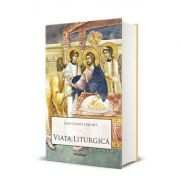 Viata liturgica (Jean Claude Larchet)