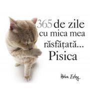 Imagine 365 De Zile Cu Mica Mea Rasfatata.. - Pisica (calendar) - Yoneo Marita