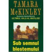 Sub semnul blestemului (McKinley, Tamara) imagine librariadelfin.ro