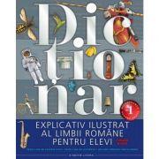 Dictionar explicativ ilustrat al limbii romane pentru elevi (clasele V-VIII) imagine librariadelfin.ro