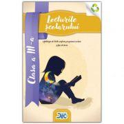 Lecturile scolarului, clasa a III-a (contine itemi pentru verificarea cunostintelor) imagine librariadelfin.ro