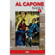 Al Capone 1. Nasul (Dentzel G. Jones)