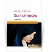 Imagine Scrinul Negru, Volumul 1 - George Calinescu