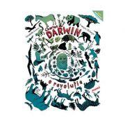 Charles Darwin, o revolutie - Annabelle Kremer, Francois Olislaeger