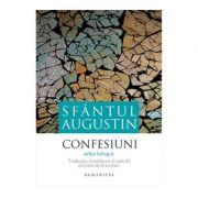 Confesiuni. Editie bilingva - Sfantul Augustin