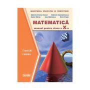 Matematica. Manual trunchi comun clasa a X-a - Gabriela Constantinescu imagine librariadelfin.ro