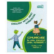 English with Nino. Comunicare in limba engleza. Workbook. Clasa a II-a. Partea I - Bianca Popa, Marina Franculescu imagine librariadelfin.ro