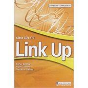 Link Up Upper Intermediate Coursebook Class Audio CDs imagine librariadelfin.ro