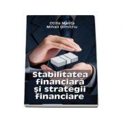 Stabilitatea financiara si strategii financiare - Otilia Manta imagine librariadelfin.ro