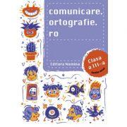 Comunicare. ortografie. ro clasa a III-a - Alexandru Creanga imagine librariadelfin.ro