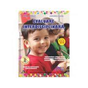 Evaluare interdisciplinara. Nivel I (4-5 ani). Educarea Limbajului. Activitate matematica. Cunoasterea mediului - AlexandraManea imagine librariadelfin.ro